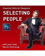 Essential Skills for Designers ­- Making Selections of People in Photoshop